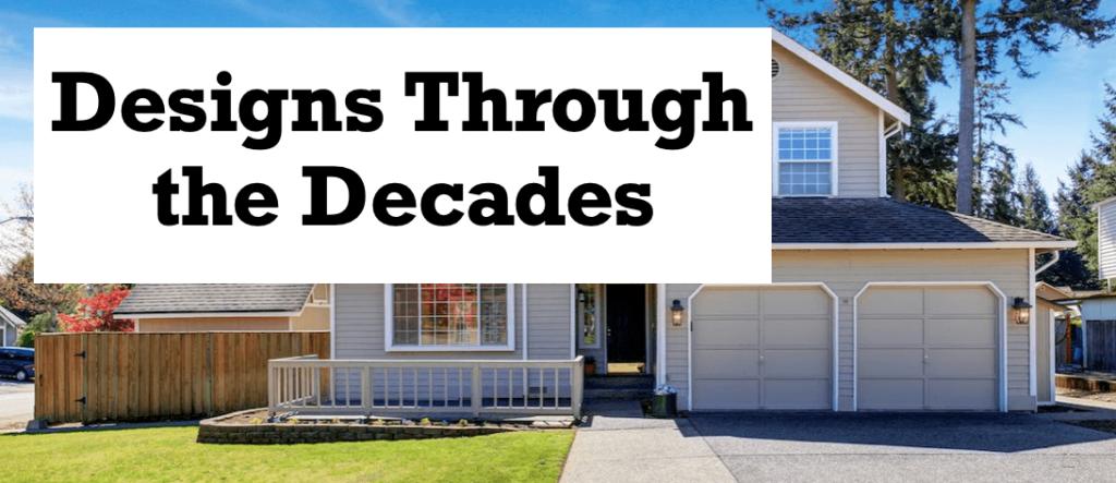 Home Designs Through the Decades