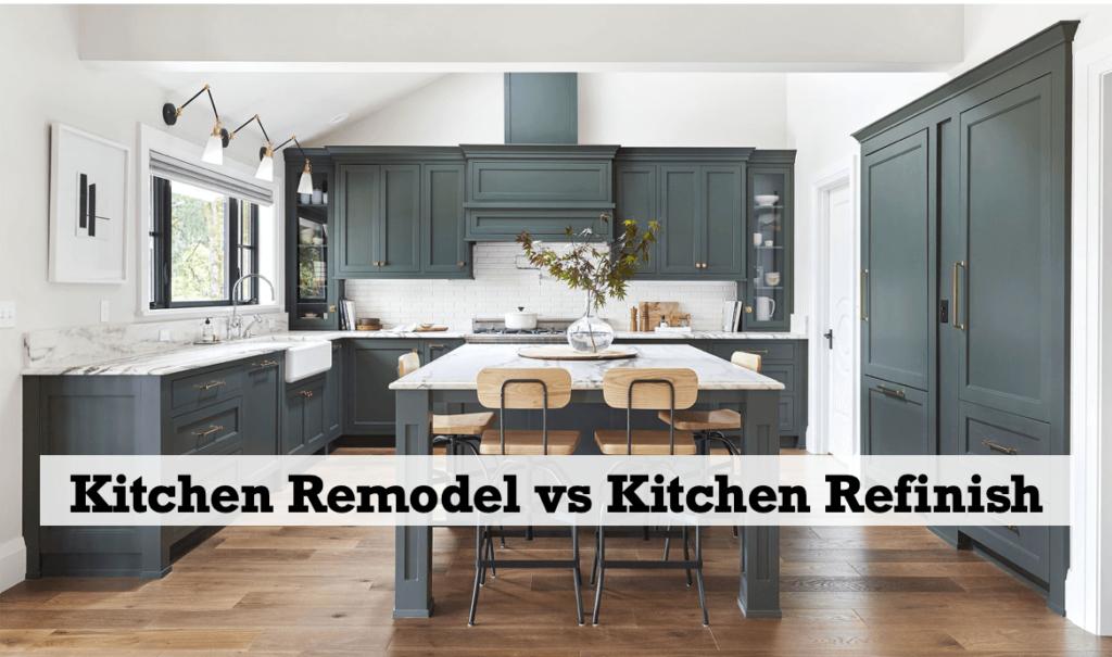 Best Options for a Full Kitchen Remodel vs Kitchen Refinish